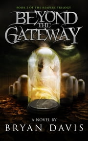 Beyond the Gateway ebook by Bryan Davis