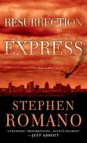 Resurrection Express ebook by Stephen Romano