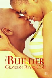 The Builder ebook by Grayson Reyes-Cole