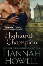 Highland Champion ebook by Hannah Howell