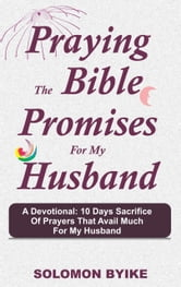 Praying the Bible Promises for my Husband