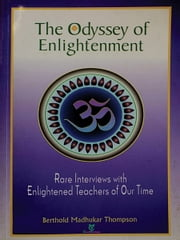 The Odyssey of Enlightenment ebook by Berthold Madhukar Thompson