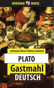 Gastmahl ebook by Plato,Rudolf Kassner (Translator)