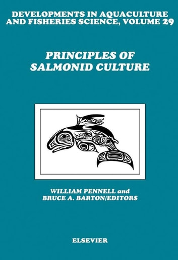 Principles of Salmonid Culture ebook by