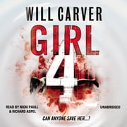 Girl 4 audiobook by Will Carver