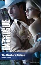The Marshal's Hostage ebook by