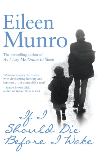 If I Should Die Before I Wake ebook by Eileen Munro
