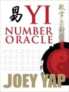 Yi Number Oracle ebook by Yap Joey
