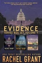 Evidence Series Box Set Volume 1: Books 1-3 ebook by Rachel Grant