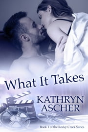 What It Takes e-kirjat by Kathryn Ascher