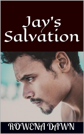 Jay's Salvation - The Winstons, #3 ebook by Rowena Dawn
