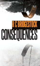 Consequences ebook by RC Bridgestock