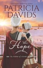 The Hope - A Clean & Wholesome Romance ebook by Patricia Davids