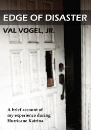 Edge of Disaster ebook by Val Vogel, Jr., CLU,...