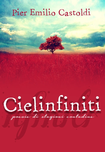 Cielinfiniti ebook by Pier Emilio Castoldi