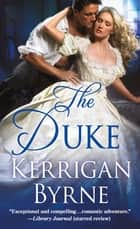 The Duke ebook by Kerrigan Byrne