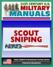 21st Century U.S. Military Manuals: Scout Sniping Field Manual - FMFM 1-3B (Value-Added Professional Format Series)