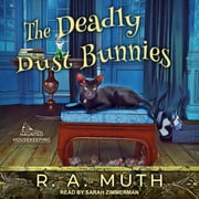 The Deadly Dust Bunnies audiobook by R.A. Muth