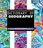 Dictionary of Geography ebook by Malcolm Skinner,David Redfern,Geoff Farmer