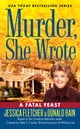 Murder, She Wrote: A Fatal Feast ebook by Jessica Fletcher,Donald Bain
