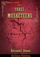 THE THREE MUSKETEERS [Full Classic Illustration]+[Free Audio Book Link]+[Active TOC] ebook by
