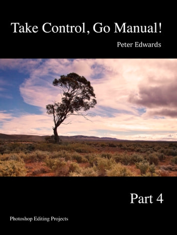 Take Control, Go Manual Part 4 ebook by Peter Edwards