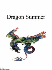 Dragon Summer ebook by Mike Arman