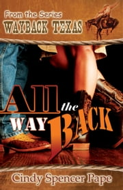 All the Way Back ebook by Cindy Spencer Pape
