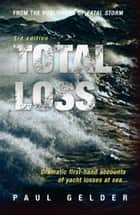 Total Loss ebook by Paul Gelder