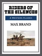 Riders of the Silence ebook by