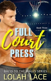 Full Court Press ebook by Lolah Lace