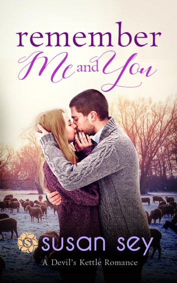 Remember Me & You ebook by Susan Sey