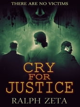 Cry For Justice ebook by Ralph Zeta