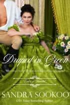 Draped in Green - Colors of Scandal, #2 ebook by Sandra Sookoo