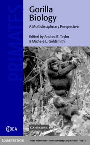 Gorilla Biology ebook by Taylor, Andrea B.