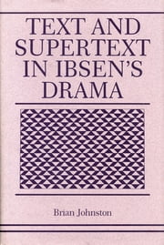 Text and Supertext in Ibsen's Drama ebook by Brian Johnston