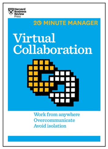 Virtual Collaboration (HBR 20-Minute Manager Series) ebook by Harvard Business Review