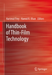 Handbook of Thin Film Technology ebook by Hartmut Frey, Hamid R. Khan