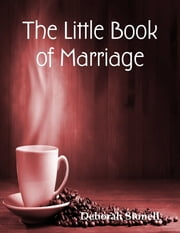 The Little Book of Marriage ebook by Deborah Stonell