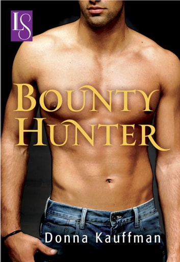 Bounty Hunter - A Loveswept Classic Romance ebook by Donna Kauffman