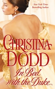 In Bed with the Duke ebook by Christina Dodd