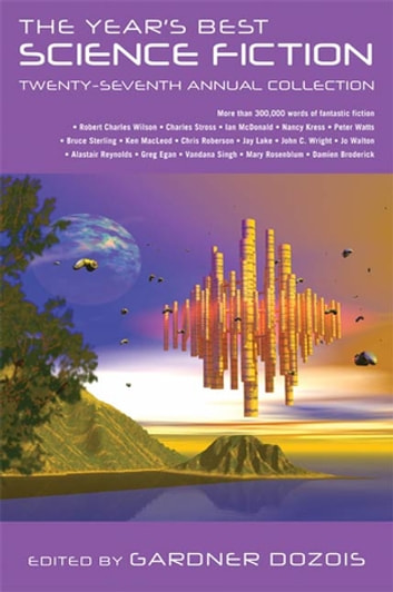 The Year's Best Science Fiction: Twenty-Seventh Annual Collection ebook by