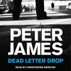 Dead Letter Drop audiobook by Peter James