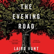 The Evening Road audiobook by Laird Hunt
