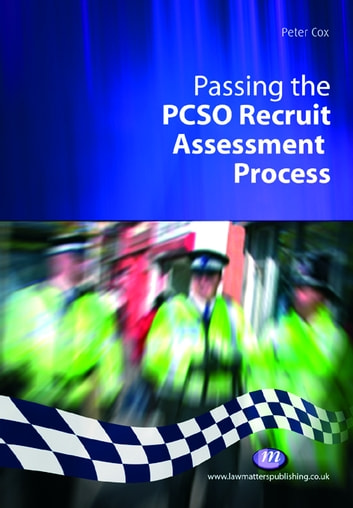 Passing the PCSO Recruit Assessment Process ebook by Peter Cox