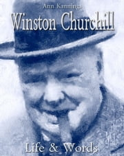Winston Churchill: Life & Words ebook by Ann Kannings