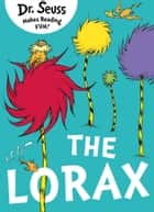 The Lorax eBook by Dr. Seuss, Rik Mayall