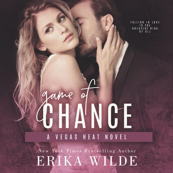 Game of Chance audiobook by Erika Wilde