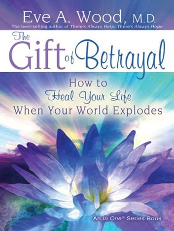 The Gift Of Betrayal ebook by Eve Wood