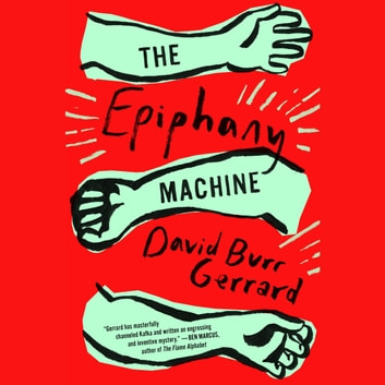 The Epiphany Machine audiobook by David Burr Gerrard
